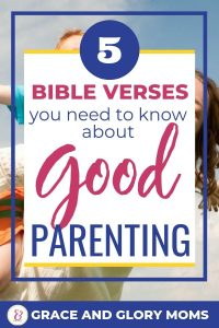 "Happy Mom carries boy on her back. Text Overlay ""5 Bible Verses You Need to Know about Good Parenting"""
