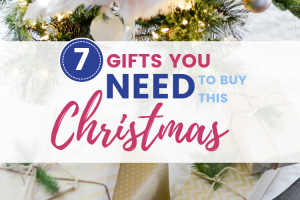 7 Gifts to Buy This Christmas