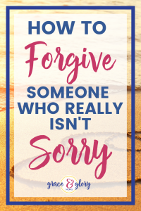 """Two hearts linked together on a sunset-lit beach. Text overlay """"How to Forgive Someone who Really Isn't Sorry"""" 