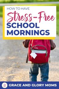 "Boy walks to school wearing his back pack. Text overlay ""How to have stress-free school mornings"""