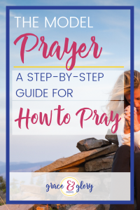 Learn how to pray using the Lord's Prayer. Just like this woman sitting on this rock pile at the top of a mountain. Includes 7-step Lord's Prayer Step-by-Step Printable Guide