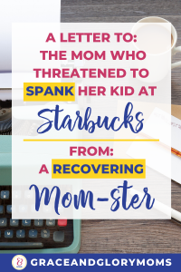"""Typewriter with paper and pencil. Text Overlay """"A Letter to the Mom Who Threatened to Spank Her Kid at Starbucks From a Recovering Momster"""" 