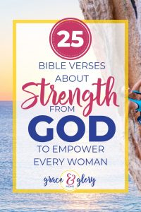 "A Woman Smiles as She Climbs a Rock over an Oceanside Sunrise. Text Overlay "" 25 Bible Verses about Strength From God"""